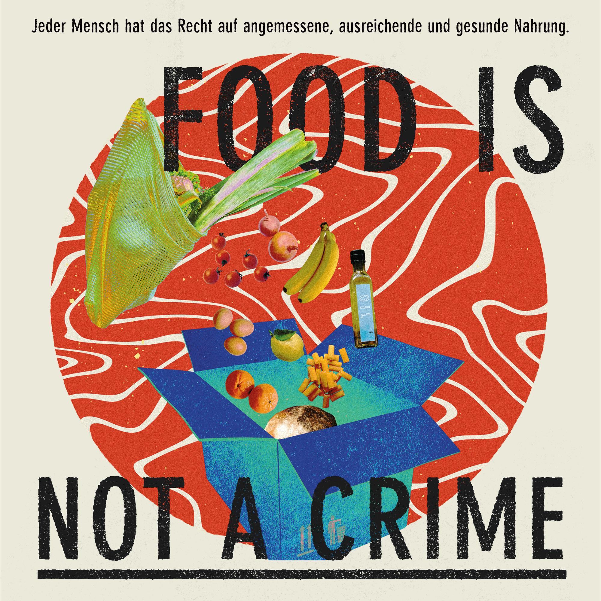 DANKE – Food is not a Crime!
